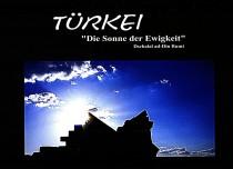 Michael Wolf Fotodesigner, Türkei Kurzfilm, Sonne der Ewigkeit